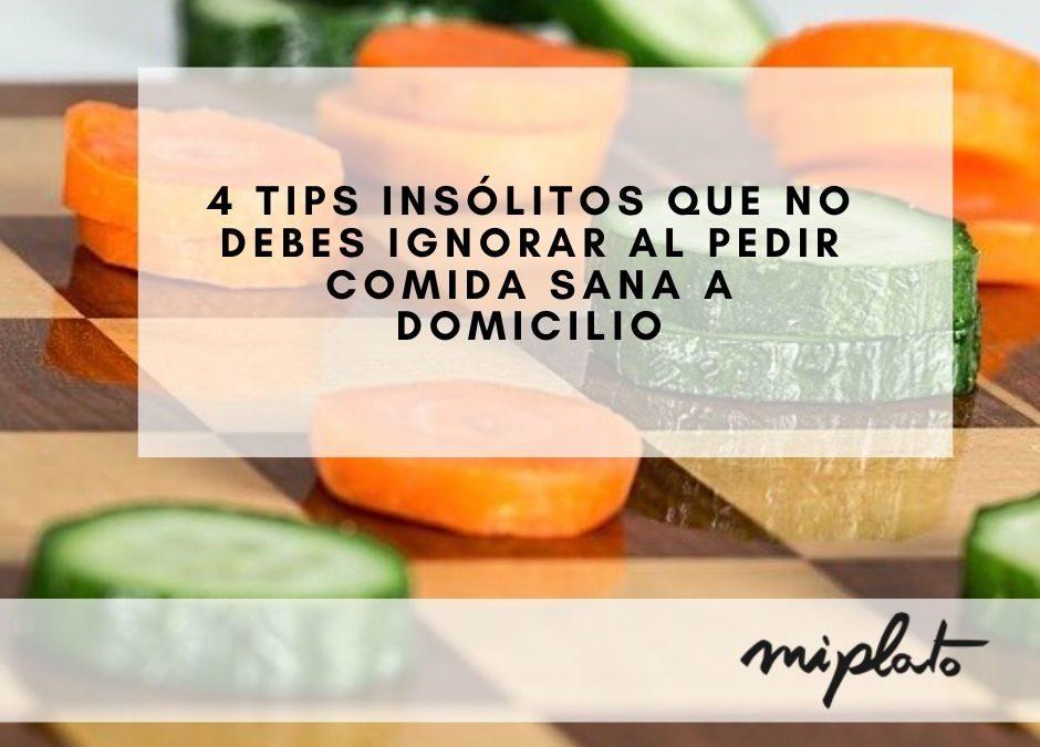 4 tips insólitos que no debes ignorar al pedir comida sana a domicilio