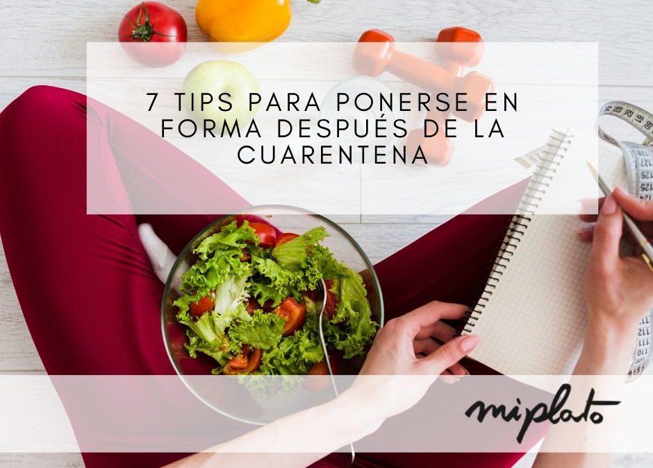 7 tips para ponerse en forma después de la cuarentena