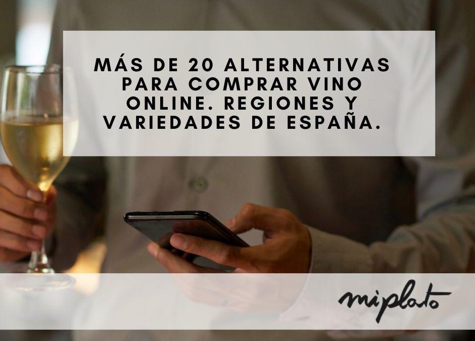 Más de 20 alternativas para comprar vino online. Regiones y variedades de España.